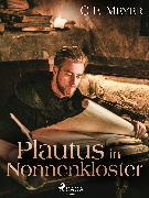 Cover-Bild zu Meyer, Conrad Ferdinand: Plautus im Nonnenkloster (eBook)
