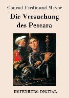 Cover-Bild zu Conrad Ferdinand Meyer: Die Versuchung des Pescara (eBook)