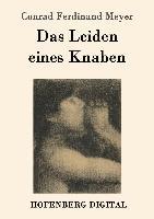 Cover-Bild zu Meyer, Conrad Ferdinand: Das Leiden eines Knaben (eBook)