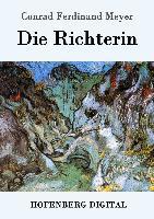 Cover-Bild zu Meyer, Conrad Ferdinand: Die Richterin (eBook)