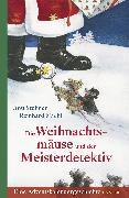 Cover-Bild zu Stohner, Anu: Die Weihnachtsmäuse und der Meisterdetektiv