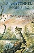 Cover-Bild zu Sommer-Bodenburg, Angela: Die Moorgeister