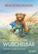 Cover-Bild zu Korschunow, Irina: Das große Buch vom Wuschelbär