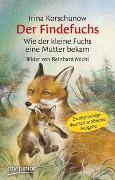 Cover-Bild zu Korschunow, Irina: Der Findefuchs , Wie der kleine Fuchs eine Mutter bekam