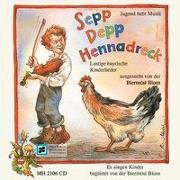 Cover-Bild zu Michl, Reinhard (Illustr.): Sepp Depp Hennadreck