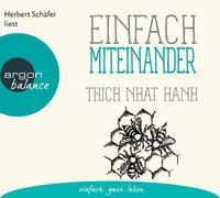 Cover-Bild zu Einfach miteinander von Thich Nhat Hanh