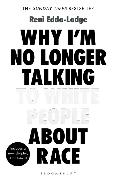 Cover-Bild zu Why I'm No Longer Talking to White People About Race