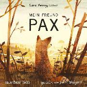 Cover-Bild zu Pennypacker, Sara: Mein Freund Pax (Autorisierte Lesefassung mit Musik) (Audio Download)