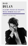 Cover-Bild zu Ich bin nur ich selbst, wer immer das ist von Dylan, Bob (Interviewpartner)