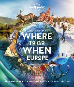 Cover-Bild zu Lonely Planet's Where to Go When Europe