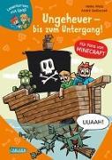 Cover-Bild zu Lesenlernen mit Spaß - Minecraft 4: Ungeheuer - bis zum Untergang! von Wolz, Heiko