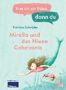 Cover-Bild zu Erst ich ein Stück, dann du - Mirella und das Nixen-Geheimnis von Schröder, Patricia