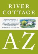 Cover-Bild zu Fearnley-Whittingstall, Hugh: River Cottage A to Z (eBook)