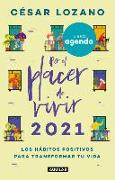 Cover-Bild zu Libro Agenda Por el placer de vivir 2021: Llena tus días de abundancia y felicidad / For the Pleasure of Living 2021 von Lozano, Cesar