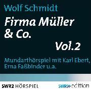Cover-Bild zu Schmidt, Wolf: Firma Müller & Co. Vol.2 (Audio Download)