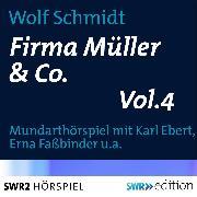 Cover-Bild zu Schmidt, Wolf: Firma Müller & Co. Vol.4 (Audio Download)