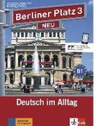 Cover-Bild zu Rohrmann, Lutz: Berliner Platz 3 NEU - Lehr- und Arbeitsbuch 3 mit 2 Audio-CDs