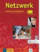 Cover-Bild zu Schmitz, Helen: Netzwerk A1 in Teilbänden - Kurs- und Arbeitsbuch, Teil 2 mit 2 Audio-CDs und DVD