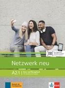 Cover-Bild zu Dengler, Stefanie: Netzwerk neu A2.1. Kurs- und Übungsbuch mit Audios und Videos