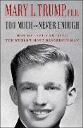 Cover-Bild zu Too Much and Never Enough von Trump, Mary L.