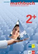 Cover-Bild zu mathbuch 2+. Erweiterte Ansprüche. Arbeitsheft - Lösungen zum Arbeitsheft - Merkheft