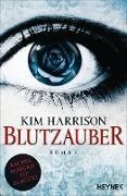 Cover-Bild zu Harrison, Kim: Blutzauber (eBook)