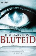 Cover-Bild zu Harrison, Kim: Bluteid