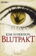Cover-Bild zu Harrison, Kim: Blutpakt