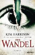 Cover-Bild zu Harrison, Kim: Der Wandel