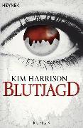 Cover-Bild zu Harrison, Kim: Blutjagd (eBook)