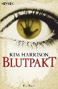 Cover-Bild zu Harrison, Kim: Blutpakt (eBook)