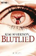 Cover-Bild zu Harrison, Kim: Blutlied (eBook)