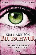 Cover-Bild zu Harrison, Kim: Blutschwur (eBook)