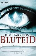 Cover-Bild zu Harrison, Kim: Bluteid (eBook)