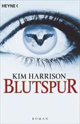 Cover-Bild zu Harrison, Kim: Blutspur