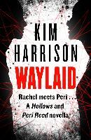Cover-Bild zu Harrison, Kim: Waylaid (eBook)