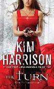 Cover-Bild zu Harrison, Kim: The Turn (eBook)