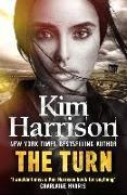 Cover-Bild zu Harrison, Kim: The Turn: The Hollows Begins with Death (eBook)
