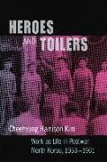 Cover-Bild zu Kim, Cheehyung Harrison: Heroes and Toilers (eBook)