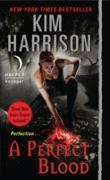 Cover-Bild zu Harrison, Kim: Perfect Blood with Bonus Material (eBook)