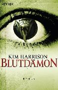 Cover-Bild zu Harrison, Kim: Blutdämon (eBook)