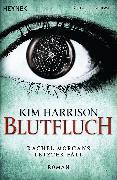Cover-Bild zu Harrison, Kim: Blutfluch (eBook)