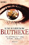 Cover-Bild zu Harrison, Kim: Bluthexe (eBook)