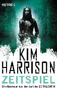 Cover-Bild zu Harrison, Kim: Zeitspiel (eBook)
