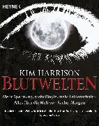 Cover-Bild zu Harrison, Kim: Blutwelten (eBook)