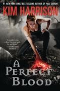 Cover-Bild zu Harrison, Kim: Perfect Blood (eBook)