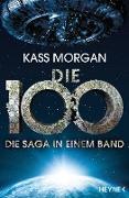 Cover-Bild zu Die 100 - Die Saga in einem Band (eBook) von Morgan, Kass