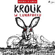 Cover-Bild zu Królik w Lunaparku (Audio Download) von Biarda, Michal