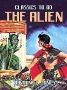 Cover-Bild zu Jones, Raymond F.: The Alien (eBook)