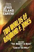 Cover-Bild zu Jones, Raymond F.: Two Worlds of Raymond F. Jones
